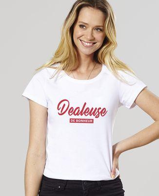 T-Shirt femme Dealeuse de bonheur II