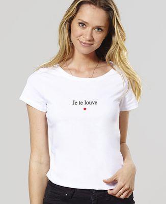 T-Shirt femme Je te louve
