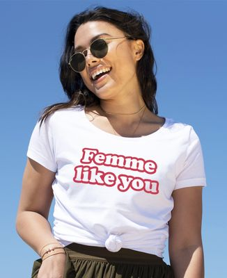 T-Shirt femme Femme like you