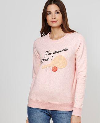 Sweatshirt femme T'es mauvais Jack