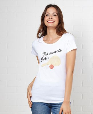 T-Shirt femme T'es mauvais Jack
