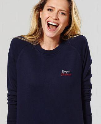 Sweatshirt femme Bonjour Dickheads (brodé)