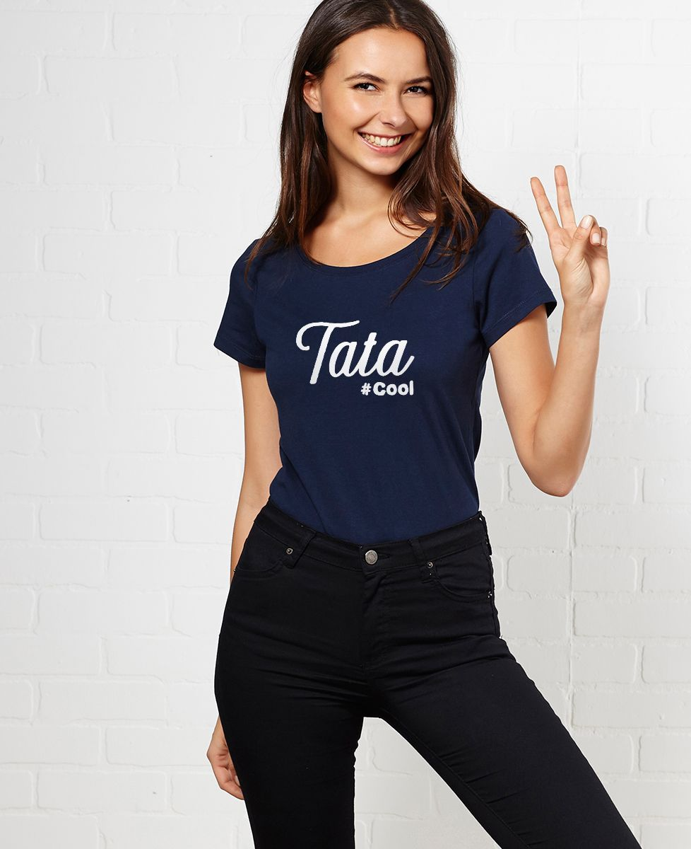 T-Shirt femme Tata cool