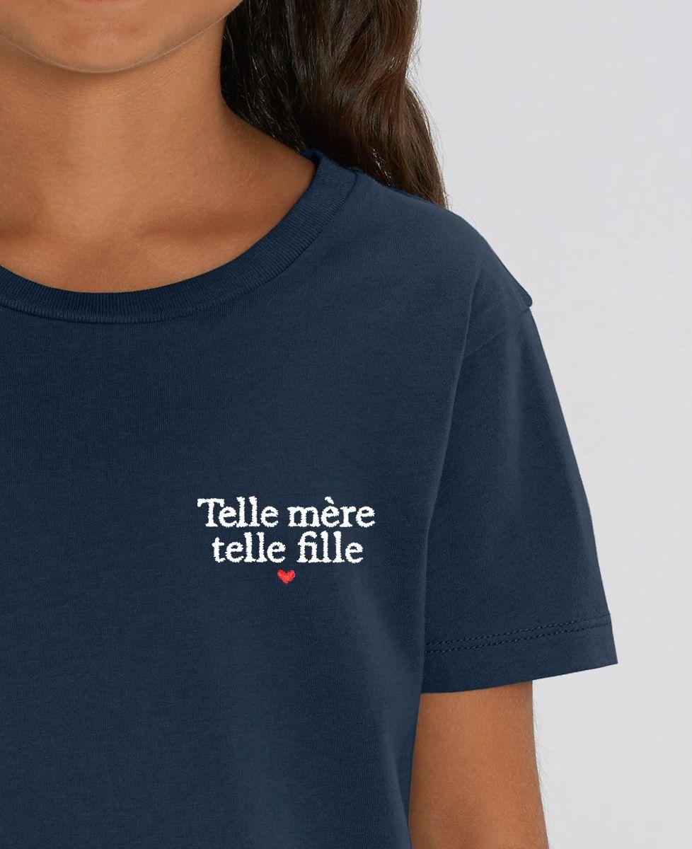 T-Shirt enfant Telle mère telle fille (brodé)