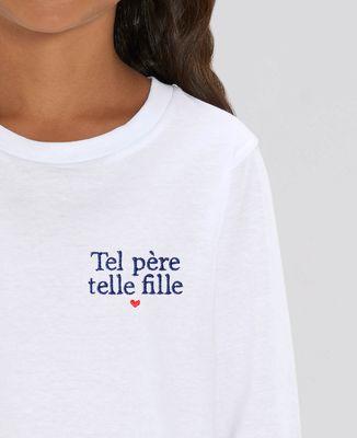 T-Shirt enfant manches longues Tel père telle fille (brodé)