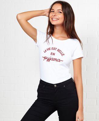 T-Shirt femme La vie est belle en pyjama