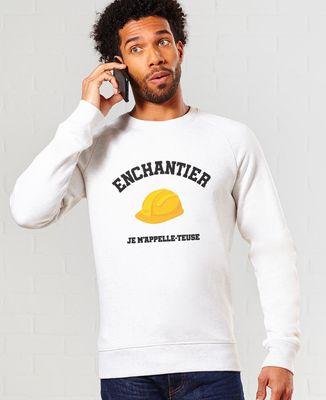 Sweatshirt homme Enchantier je m'appelle-teuse