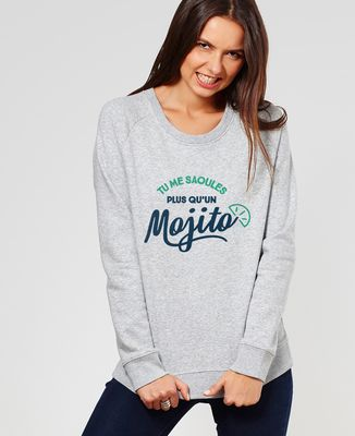 Sweatshirt femme Tu me saoules plus qu'un mojito