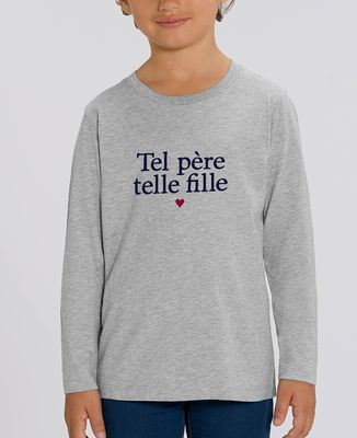 T-Shirt enfant manches longues Tel père telle fille