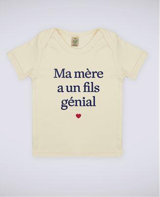 T-Shirt bébé Ma mère a un fils génial