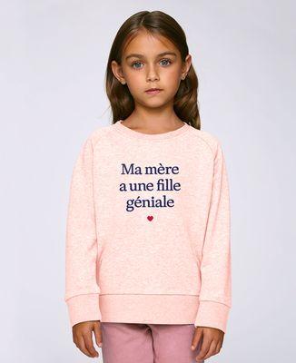 Sweatshirt enfant Ma mère a une fille géniale