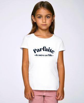 T-Shirt enfant Parfaite de mère en fille
