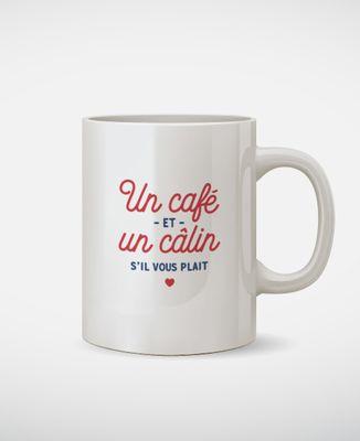 Mug Un café et un câlin s'il vous plait
