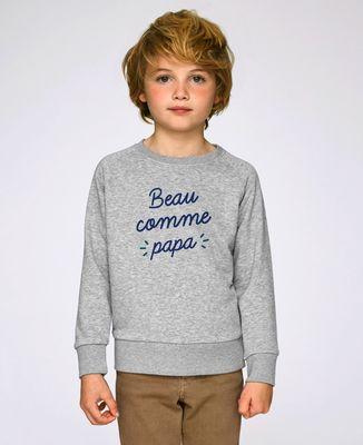 Sweatshirt enfant Beau comme papa