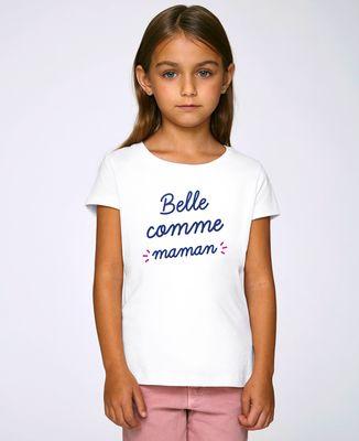 T-Shirt enfant Belle comme maman