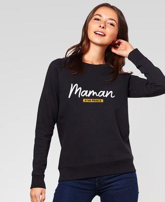 Sweatshirt femme Maman d'un prince