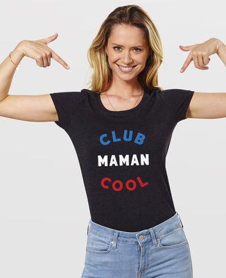 T-Shirt femme Club Maman Cool