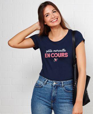 T-Shirt femme Petite merveille en cours