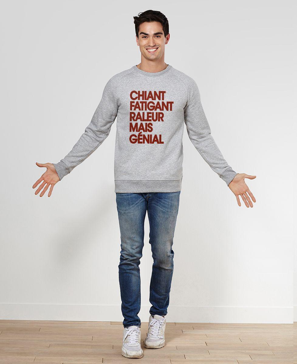 Sweatshirt homme Chiant fatiguant râleur mais génial