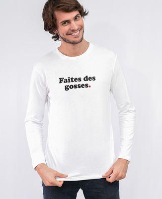 T-Shirt homme manches longues Faites des gosses