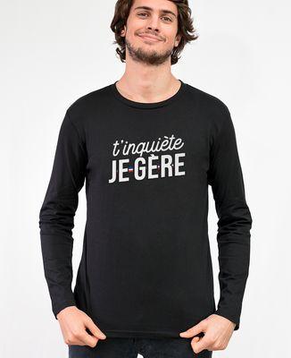 T-Shirt homme manches longues T'inquiète je gère