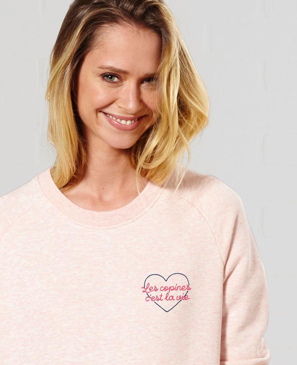 Sweatshirt femme Les copines c'est la vie (brodé)