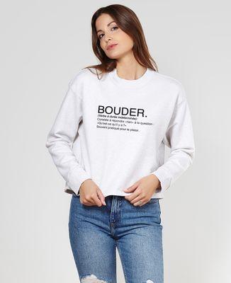 Sweatshirt femme Bouder définition