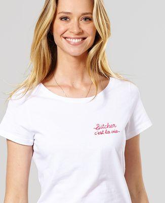 T-Shirt femme Bitcher c'est la vie (brodé)