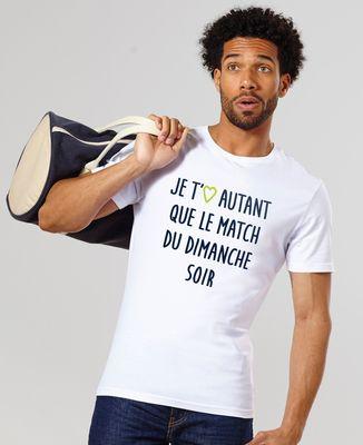 T-Shirt homme Je t'aime autant que le match du dimanche soir Ligue 1 Uber Eats
