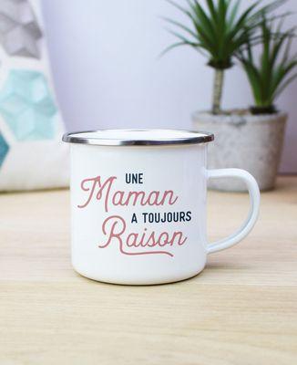 Mug Une maman a toujours raison