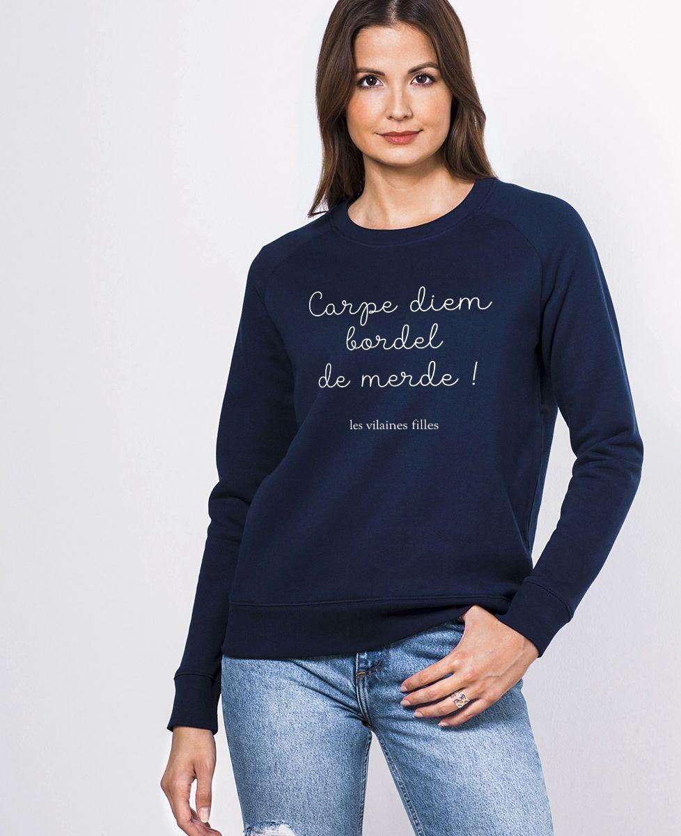 Sweatshirt femme Carpe Diem bordel