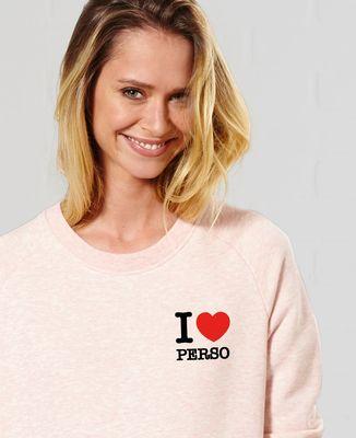 Sweatshirt femme I love personnalisé