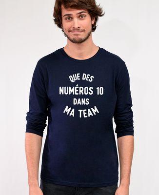 T-Shirt homme manches longues Que des numéros 10 dans ma team (effet velours)