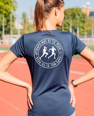 T-shirt sport femme Attrape moi si tu peux