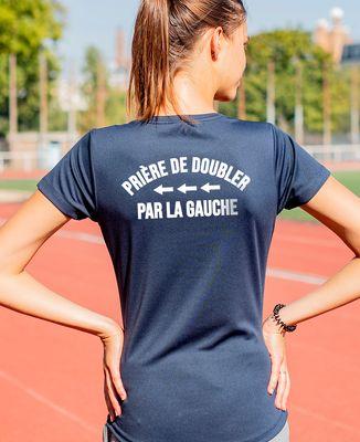 T-shirt sport femme Prière de doubler par la gauche