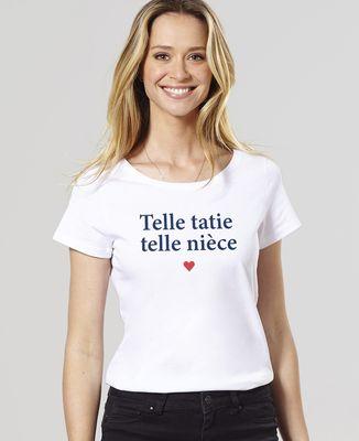 T-Shirt femme Telle tatie telle nièce