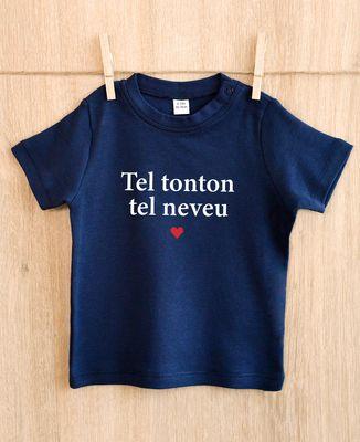T-Shirt bébé Tel tonton tel neveu