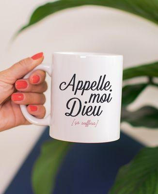 Mug Appelle moi Dieu