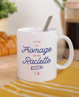 Mug Tu es le fromage de ma raclette
