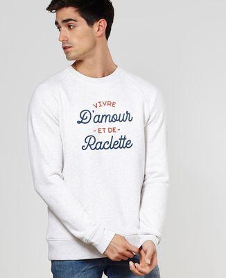 Sweatshirt homme Vivre d'amour et de raclette