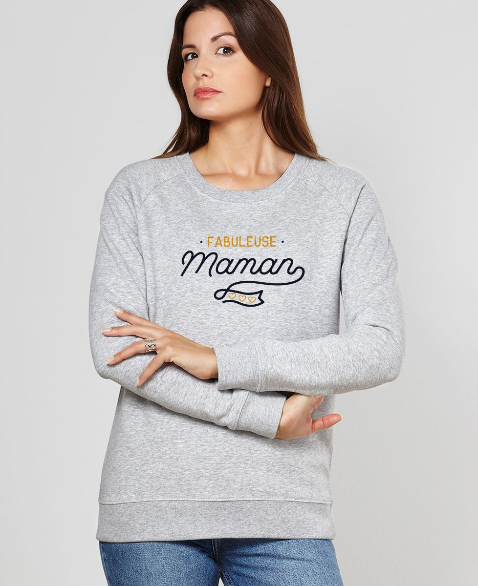 Sweatshirt femme Fabuleuse maman