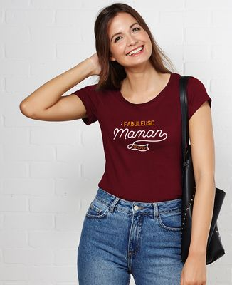 T-Shirt femme Fabuleuse maman