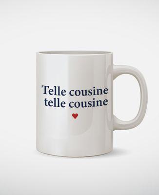 Mug Telle cousine telle cousine