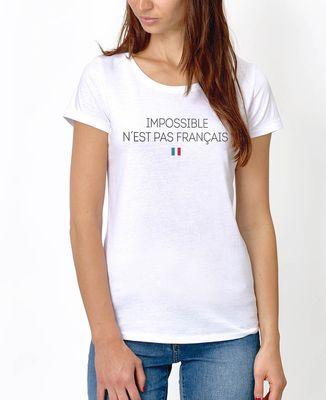 T-Shirt femme Impossible n'est pas français