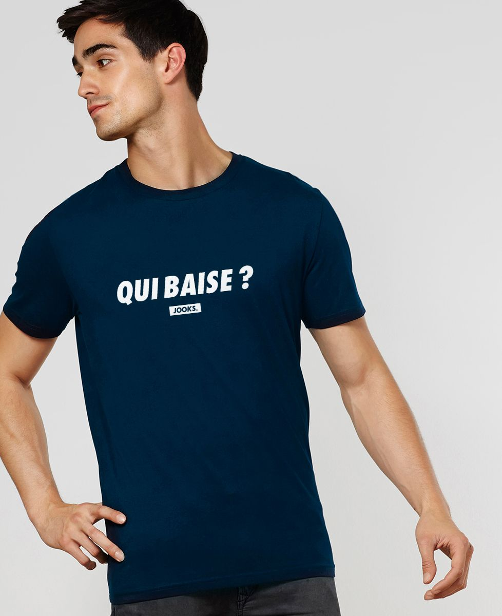 T-Shirt homme Qui baise ?