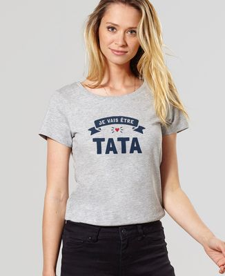T-Shirt femme Je vais être tata