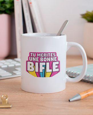 Mug Tu mérites une bonne bifle
