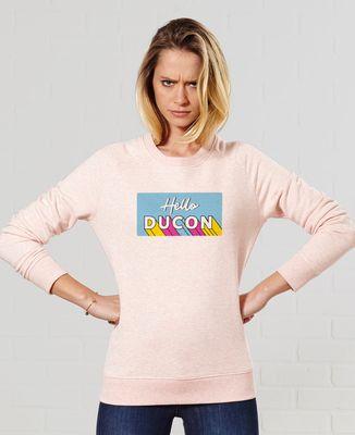 Sweatshirt femme Hello ducon