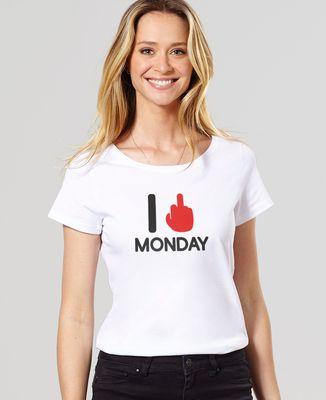 T-Shirt femme I fuck monday