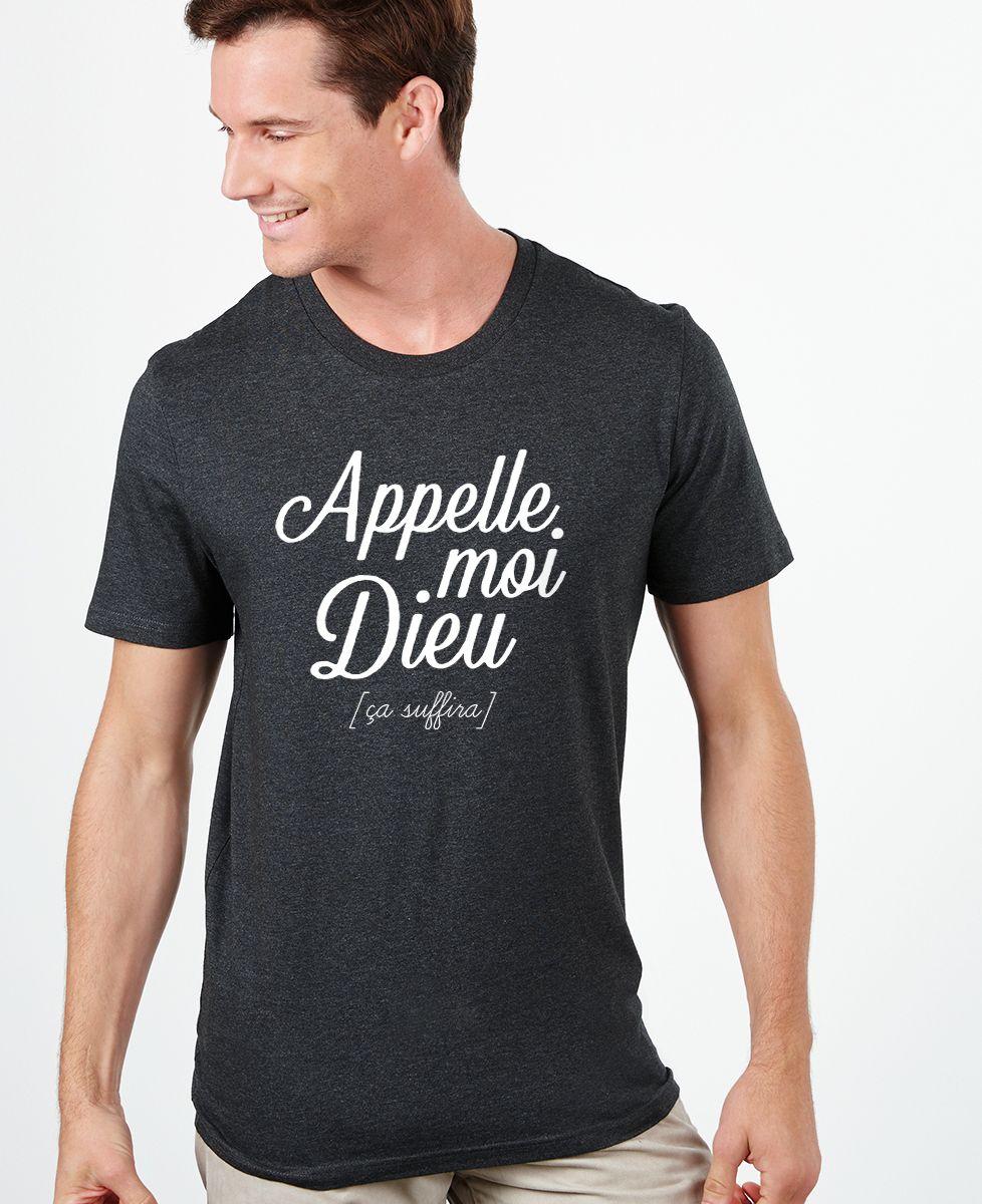 T-Shirt homme Appelle moi Dieu